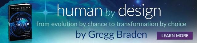 Humain par choix.  Nouveau livre de Gregg Braden. Séminaire 2018 à PARIS
